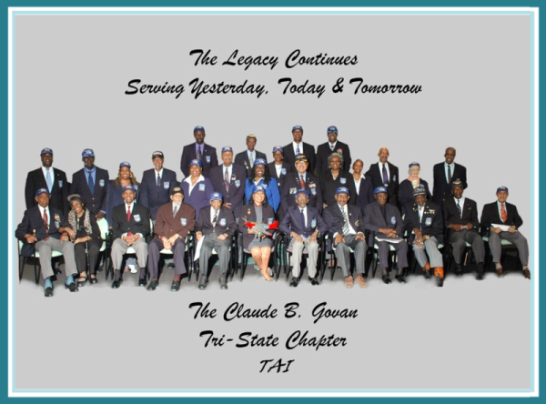 The Legacy Continues Serving Yesterday, Today & Tomorrow, The Claude B. Govan Tri-State Chapter TAI